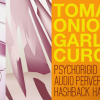 Tomato Garlic Onion Curcuma: When Audio Pervert Met Psychorigid