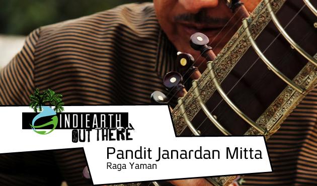 Pandit Janardan - Raga Yama    IndiEarth Out There